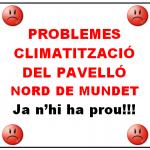 UN ANY MÉS TORNEM A TENIR PROBLEMES AMB LA CLIMATITZACIÓ DEL PAVELLÓ NORD DE MUNDET