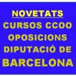 NOVETATS! CURSOS CCOO DIBA PERL'OFERTA PÚBLICA D'OCUPACIÓ DE LA DIPUTACIÓ 2016 i 2017.