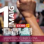 MANIFESTACIONS 1 de Maig de 2019. Més drets, més igualtat, més cohesió. Primer les persones
